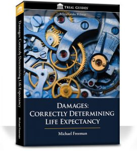 Damages: Correctly Determining Life Expectancy