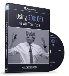 USing 30b6 to Win Your Case Trial Guides DVD