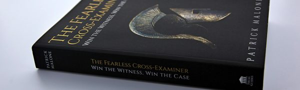The Fearless Cross-Examiner
