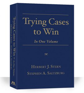 Trying Cases to Win: In One Volume